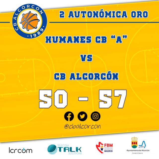 Humanes CB «A» 50 – CB Alcorcón 57